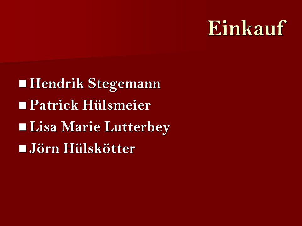 Einkauf Hendrik Stegemann Patrick Hülsmeier Lisa Marie Lutterbey Jörn Hülskötter