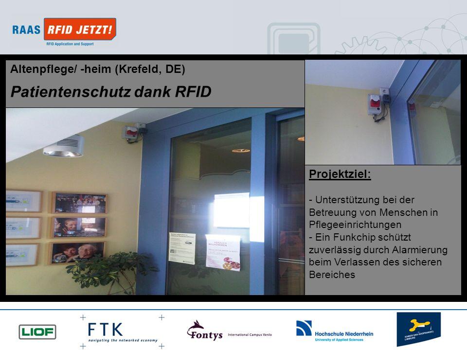 © RAAS RFID JETZT! 2010 All rights reserved. Projektziel: - Unterstützung bei der Betreuung von Menschen in Pflegeeinrichtungen - Ein Funkchip schützt