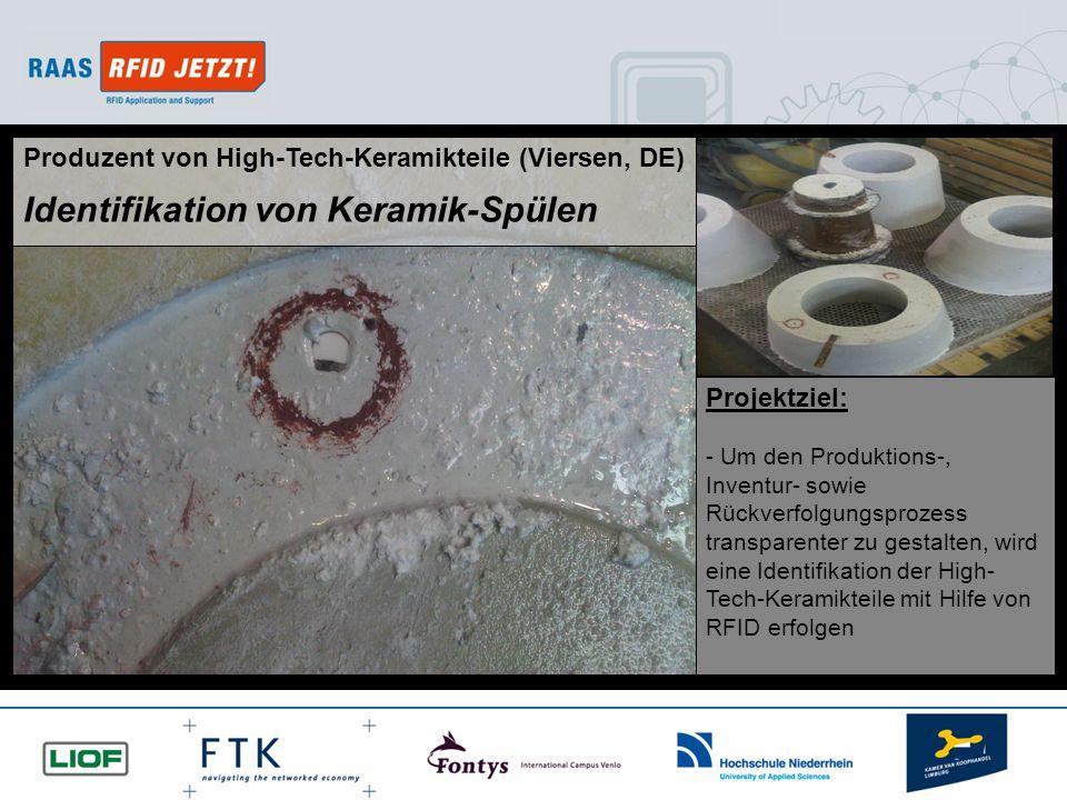 © RAAS RFID JETZT! 2010 All rights reserved. Projektziel: - Um den Produktions-, Inventur- sowie Rückverfolgungsprozess transparenter zu gestalten, wi