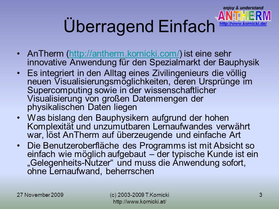 27 November 2009(c) 2003-2009 T.Kornicki http://www.kornicki.at/ 4 AnTherm = die Hymne (anthem) Andenken an Dr.