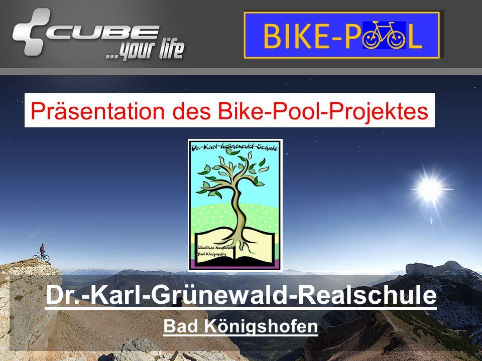 Dr.-Karl-Grünewald-Realschule Bad Königshofen Präsentation des Bike-Pool-Projektes