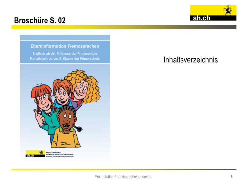 Präsentation Fremdsprachenbroschüre 3 Broschüre S. 02 Inhaltsverzeichnis