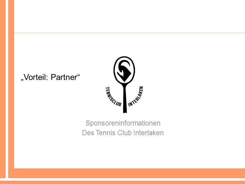 Vorteil: Partner Sponsoreninformationen Des Tennis Club Interlaken