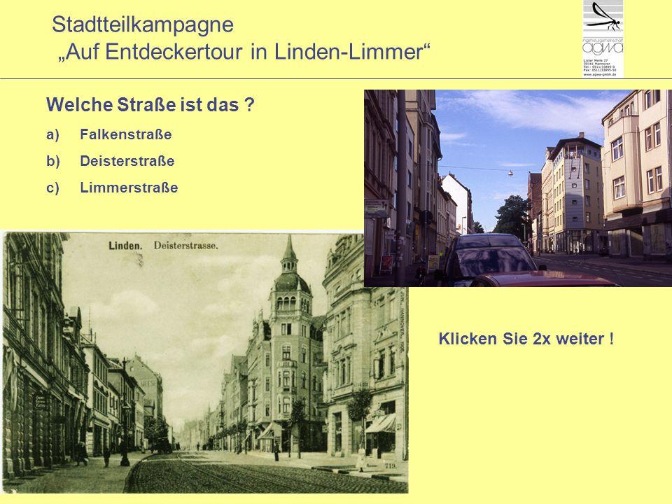 Stadtteilkampagne Auf Entdeckertour in Linden-Limmer Klicken Sie 2x weiter .