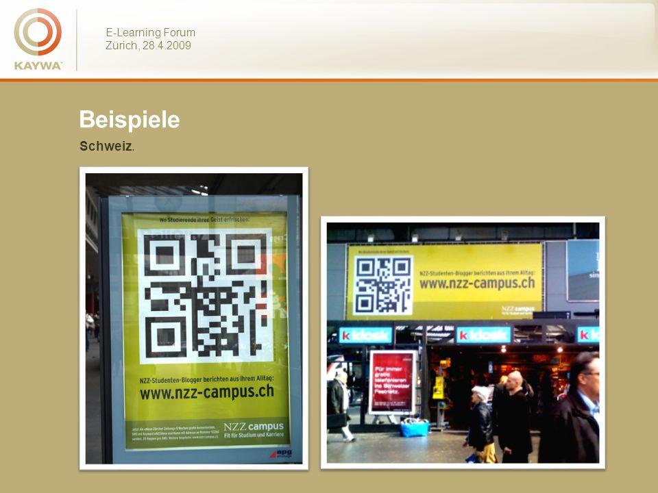 E-Learning Forum Zürich, 28.4.2009 Beispiele Schweiz.