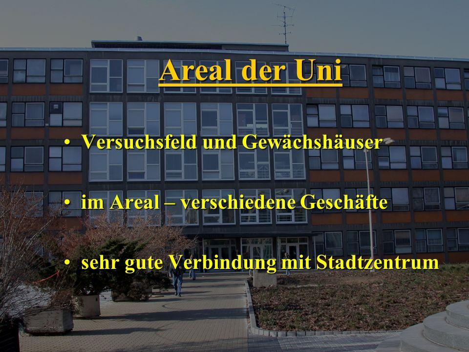 Areal der Uni Versuchsfeld und GewächshäuserVersuchsfeld und Gewächshäuser im Areal – verschiedene Geschäfteim Areal – verschiedene Geschäfte sehr gute Verbindung mit Stadtzentrumsehr gute Verbindung mit Stadtzentrum