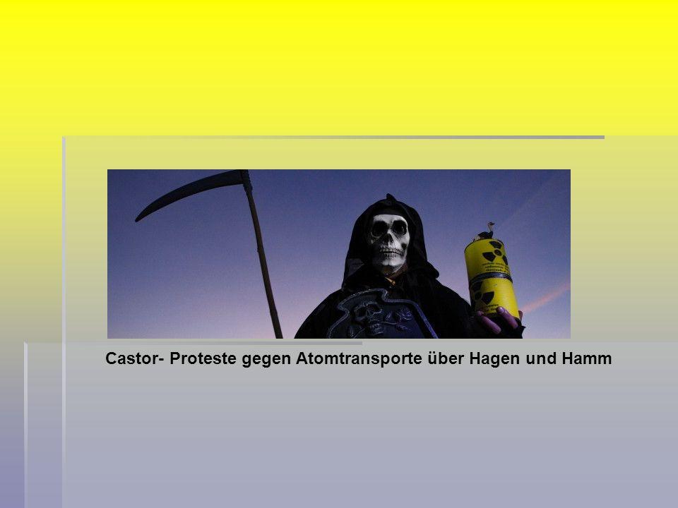 Castor- Proteste gegen Atomtransporte über Hagen und Hamm