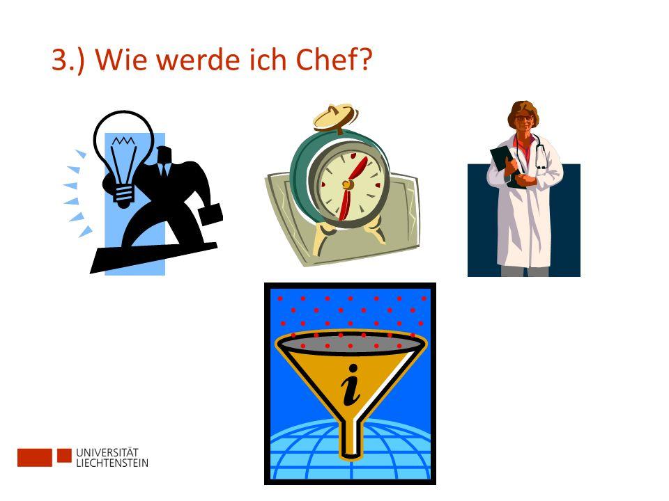 4.) Was muss man lernen, wenn man Chef werden will?