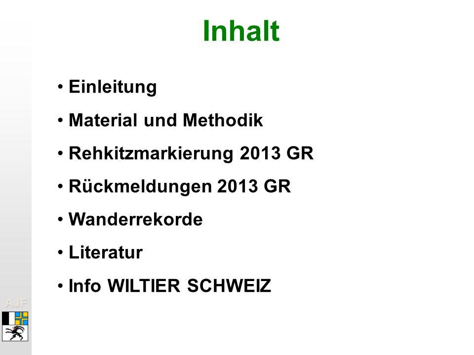 AJFAJF Inhalt Einleitung Material und Methodik Rehkitzmarkierung 2013 GR Rückmeldungen 2013 GR Wanderrekorde Literatur Info WILTIER SCHWEIZ