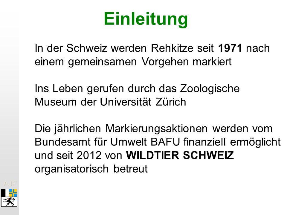AJFAJF Einleitung In der Schweiz werden Rehkitze seit 1971 nach einem gemeinsamen Vorgehen markiert Ins Leben gerufen durch das Zoologische Museum der Universität Zürich Die jährlichen Markierungsaktionen werden vom Bundesamt für Umwelt BAFU finanziell ermöglicht und seit 2012 von WILDTIER SCHWEIZ organisatorisch betreut