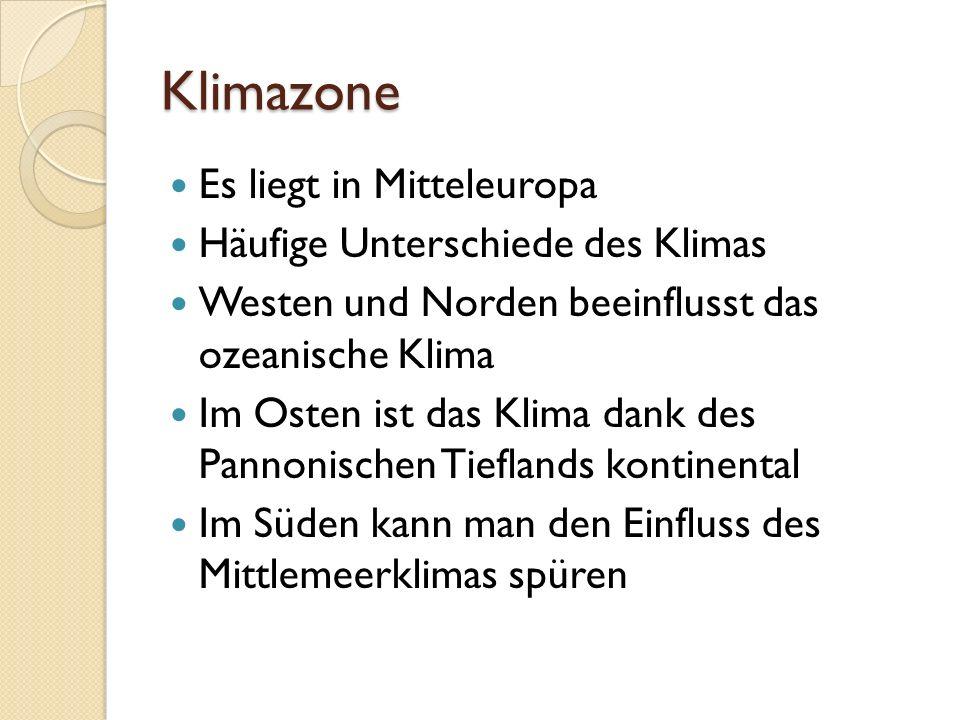 Klimazone Es liegt in Mitteleuropa Häufige Unterschiede des Klimas Westen und Norden beeinflusst das ozeanische Klima Im Osten ist das Klima dank des