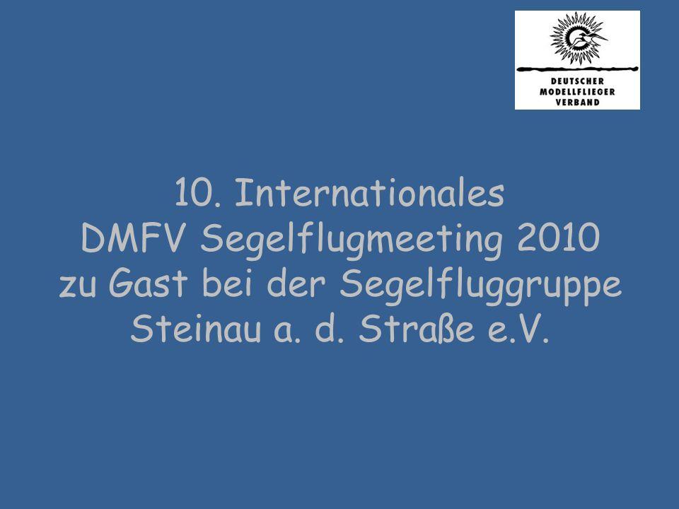 10. Internationales DMFV Segelflugmeeting 2010 zu Gast bei der Segelfluggruppe Steinau a.