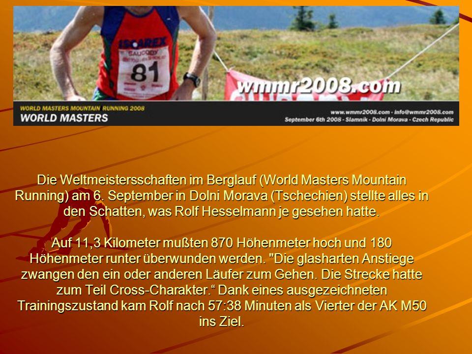 Die Weltmeistersschaften im Berglauf (World Masters Mountain Running) am 6. September in Dolni Morava (Tschechien) stellte alles in den Schatten, was