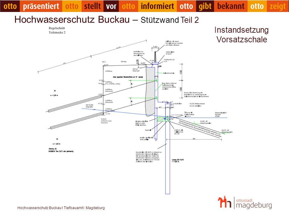 Hochwasserschutz Buckau I Tiefbauamt I Magdeburg Hochwasserschutz Buckau – Varianten nördl.