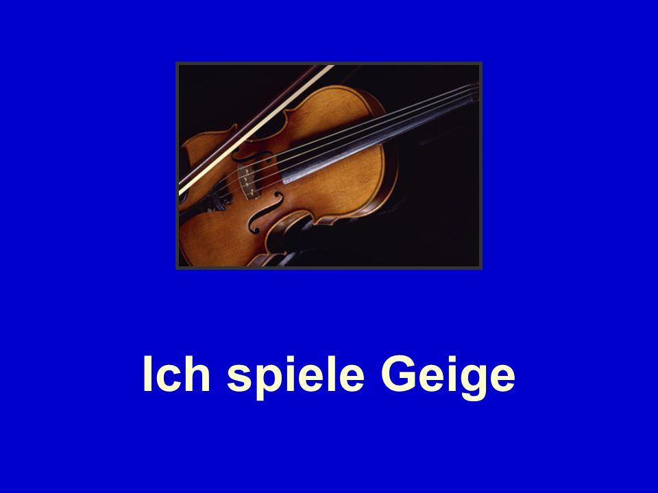 Ich spiele Geige