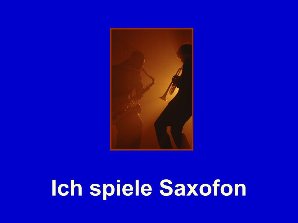 Ich spiele Saxofon