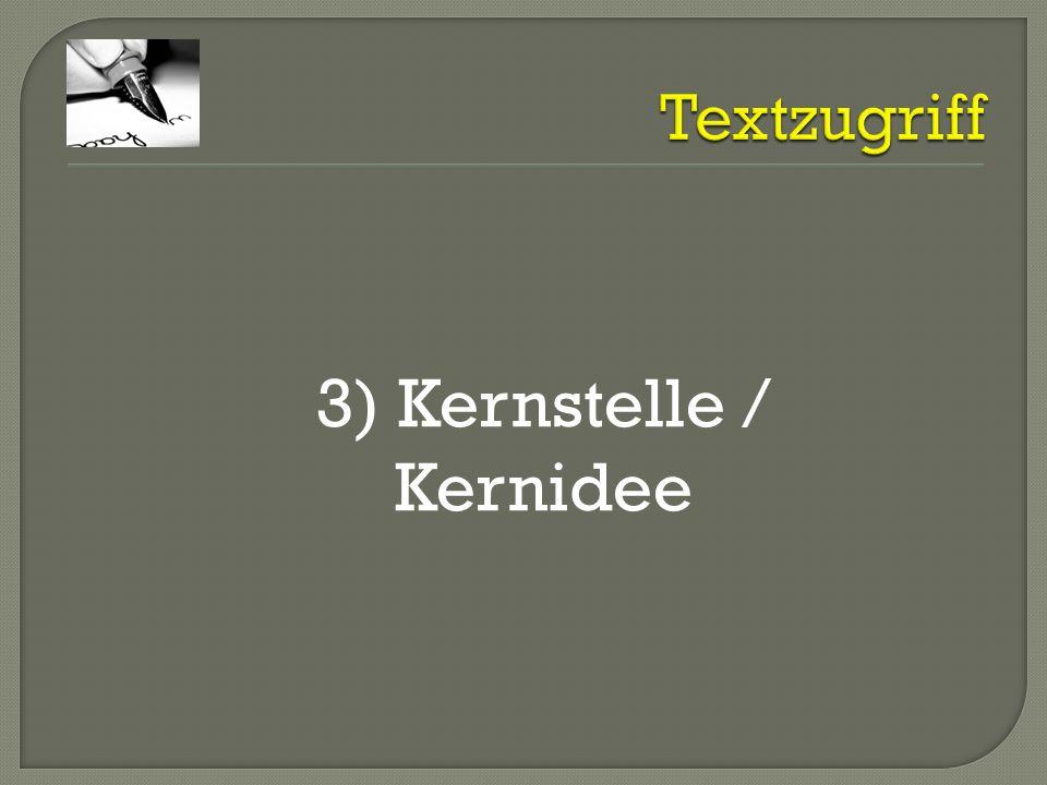 3) Kernstelle / Kernidee