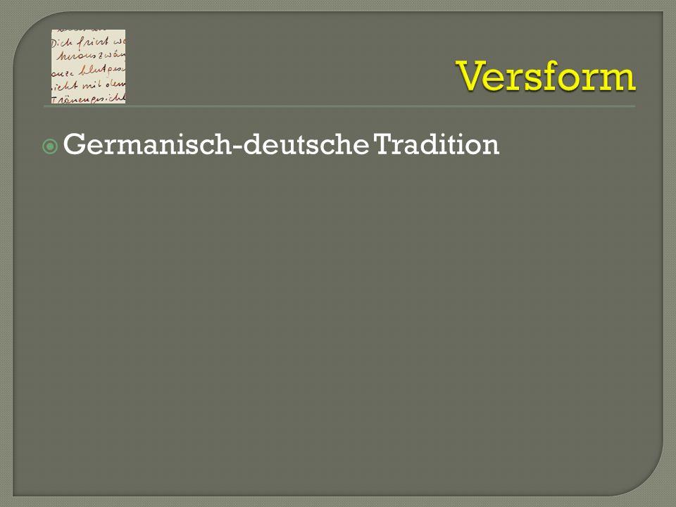 Germanisch-deutsche Tradition