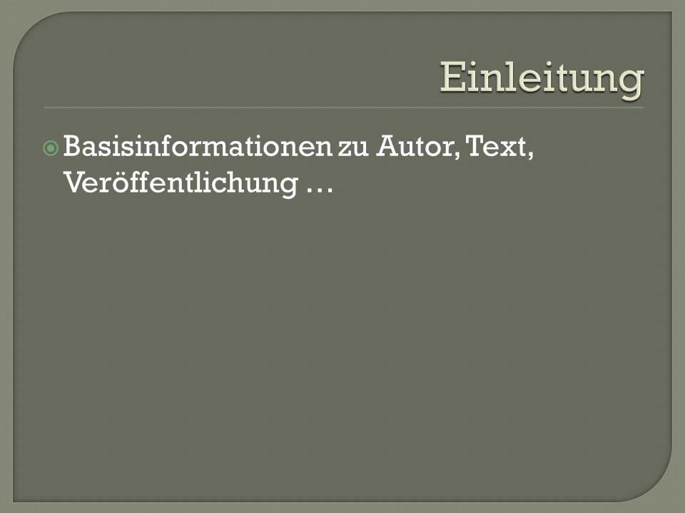 Basisinformationen zu Autor, Text, Veröffentlichung …