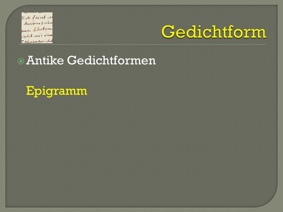 Antike Gedichtformen Epigramm