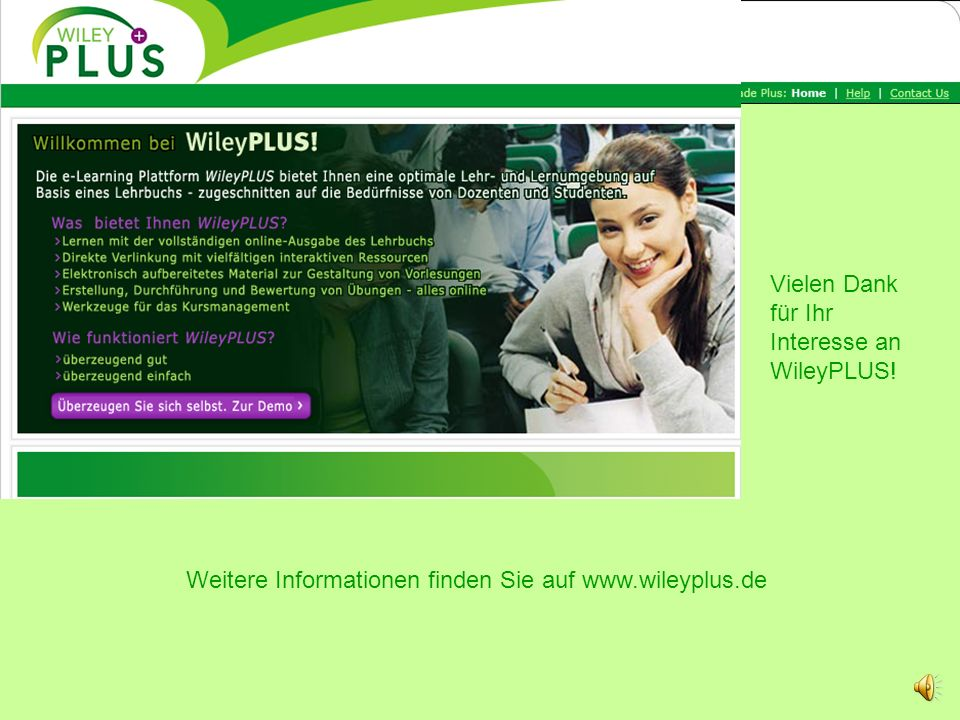 >150 WileyPLUS Courses German Titles: Contact: Reinhard Neudert rneudert@wiley-vch.de 2007 20082009