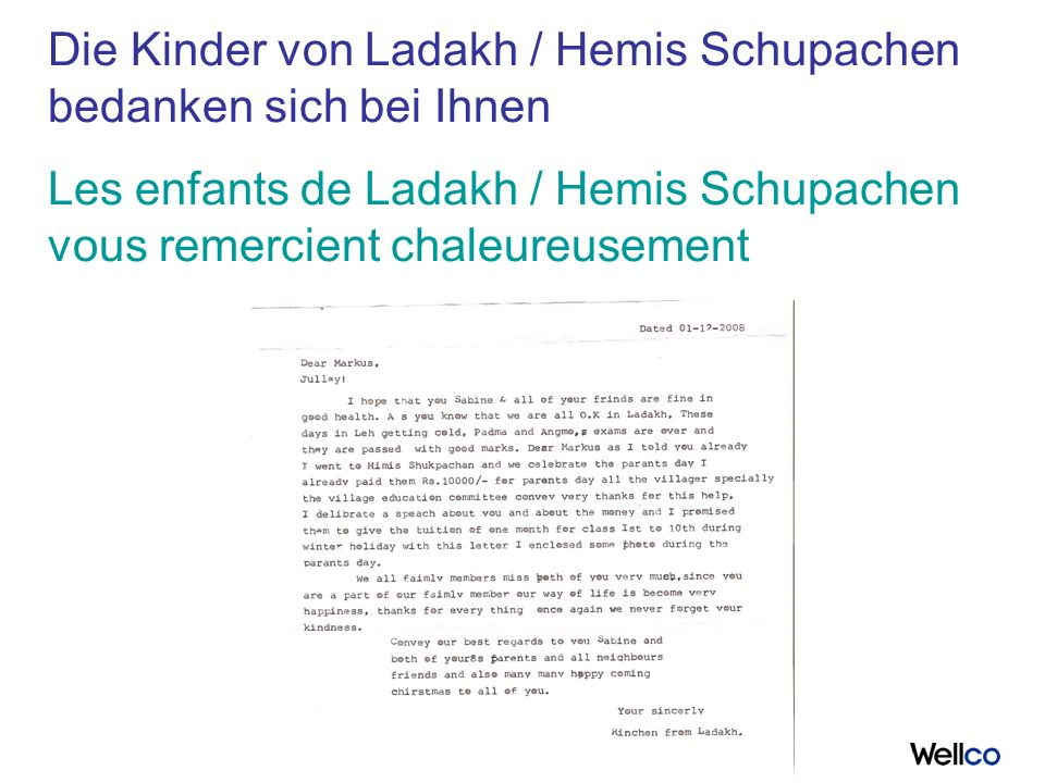 Die Kinder von Ladakh / Hemis Schupachen bedanken sich bei Ihnen Les enfants de Ladakh / Hemis Schupachen vous remercient chaleureusement