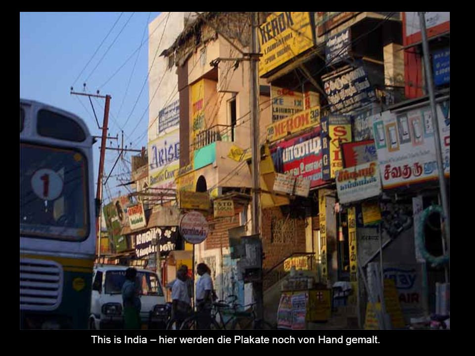 This is India – hier werden die Plakate noch von Hand gemalt.