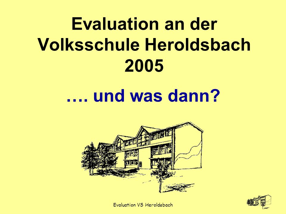 Evaluation VS Heroldsbach …..