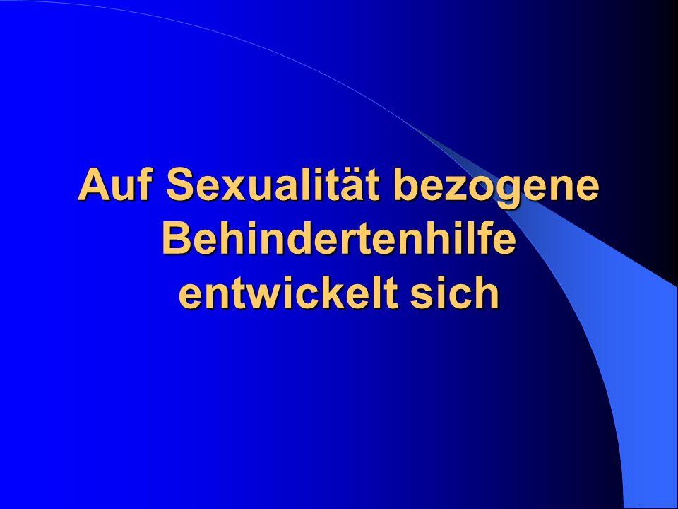 Auf Sexualität bezogene Behindertenhilfe entwickelt sich