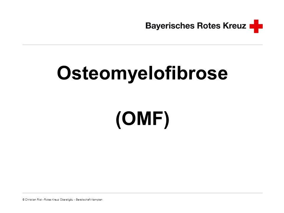 Folie 2 © Christian Rist - Rotes Kreuz Oberallgäu - Bereitschaft Kempten Osteomyelofibrose Es gibt Krankheiten, die gibt es gar nicht.