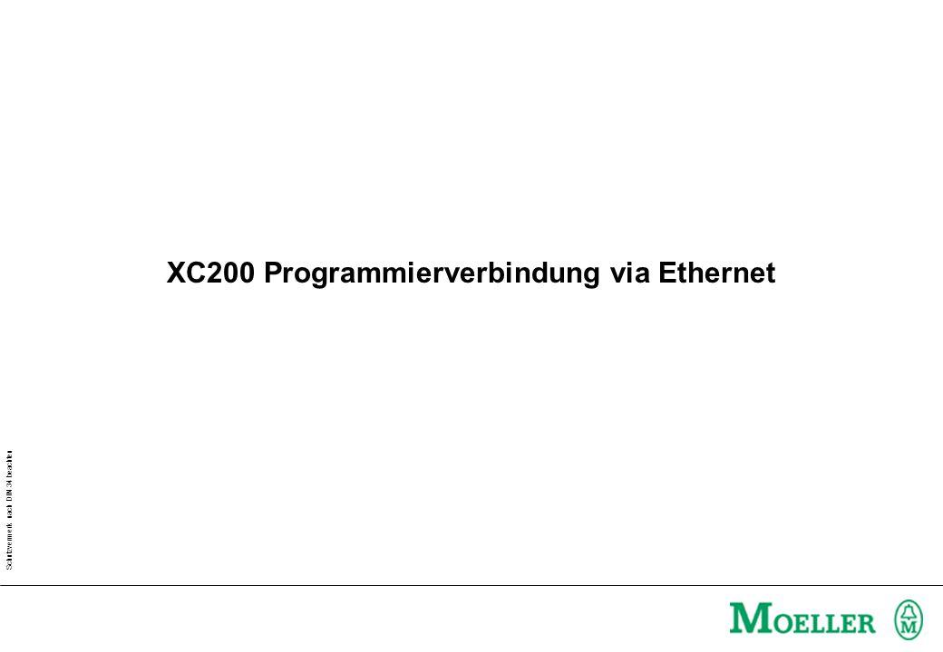 Schutzvermerk nach DIN 34 beachten XC200 Programmierverbindung via Ethernet