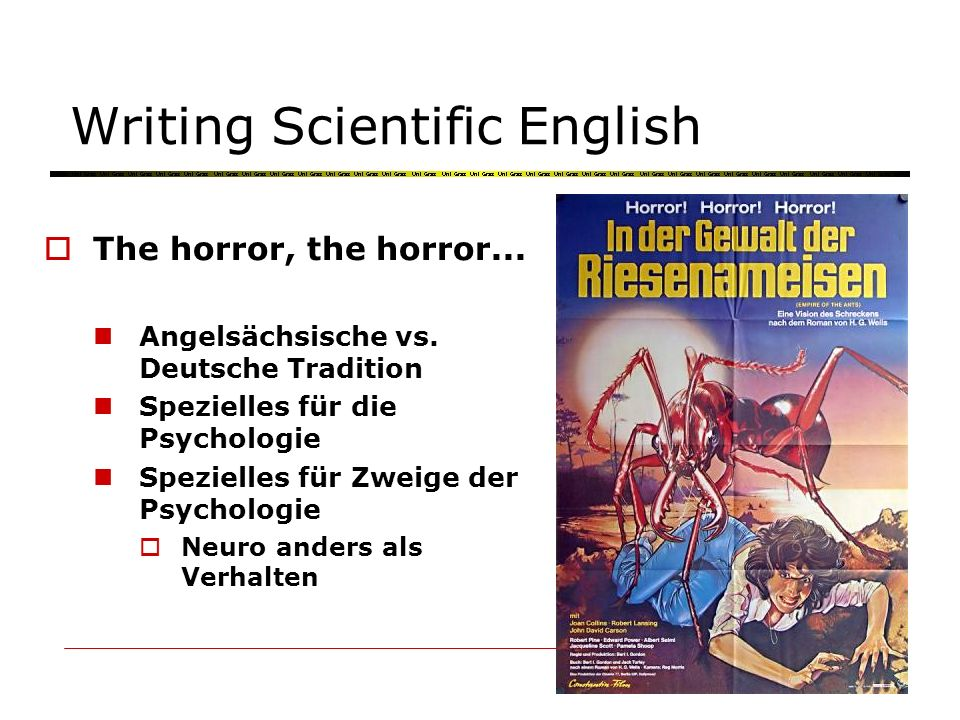 Writing Scientific English The horror, the horror...