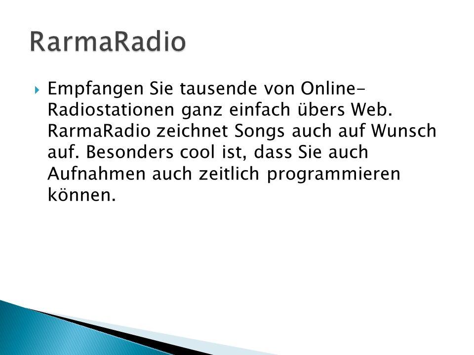Empfangen Sie tausende von Online- Radiostationen ganz einfach übers Web.