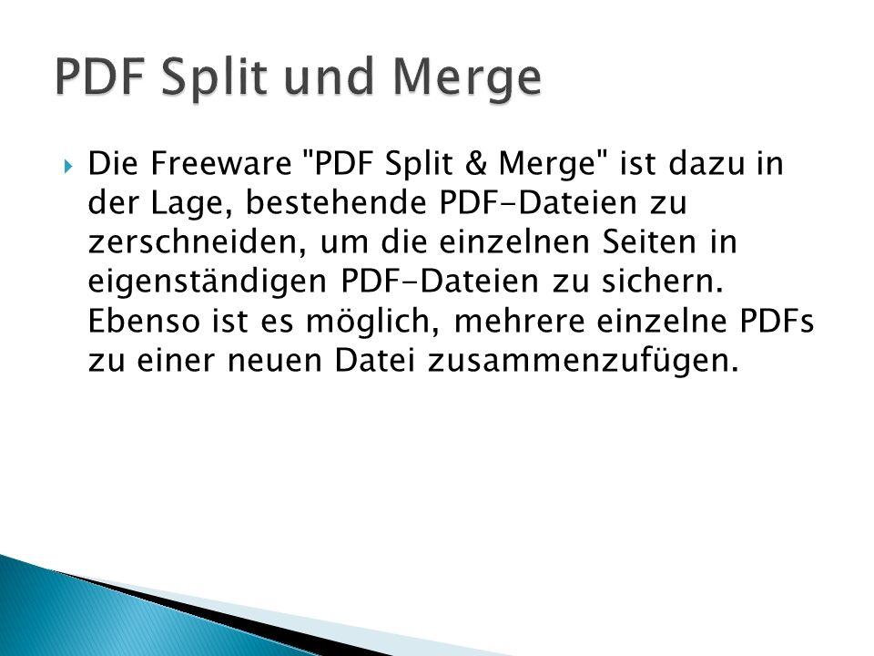Die Freeware PDF Split & Merge ist dazu in der Lage, bestehende PDF-Dateien zu zerschneiden, um die einzelnen Seiten in eigenständigen PDF-Dateien zu sichern.