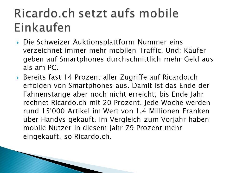 Die Schweizer Auktionsplattform Nummer eins verzeichnet immer mehr mobilen Traffic.