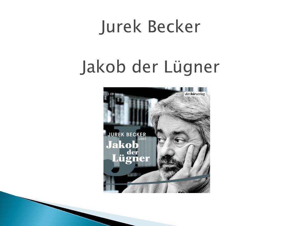 Jurek Becker Jakob der Lügner