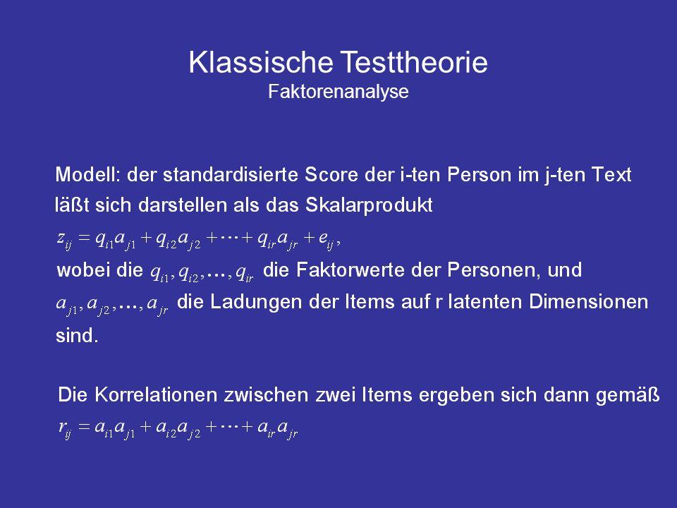 Klassische Testtheorie Faktorenanalyse