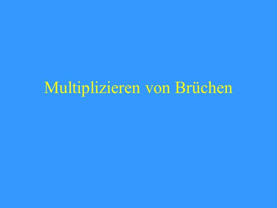Multiplizieren von Brüchen