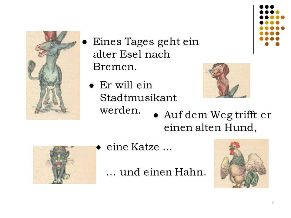 Die Bremer Stadtmusikanten Jakob und Willhelm Grimm