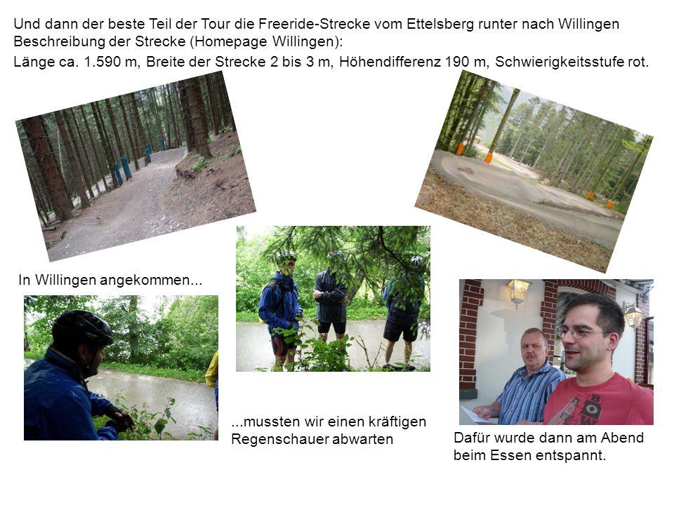 Und dann der beste Teil der Tour die Freeride-Strecke vom Ettelsberg runter nach Willingen Beschreibung der Strecke (Homepage Willingen): Länge ca. 1.
