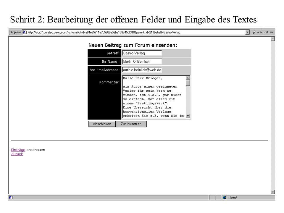 Schritt 2: Bearbeitung der offenen Felder und Eingabe des Textes