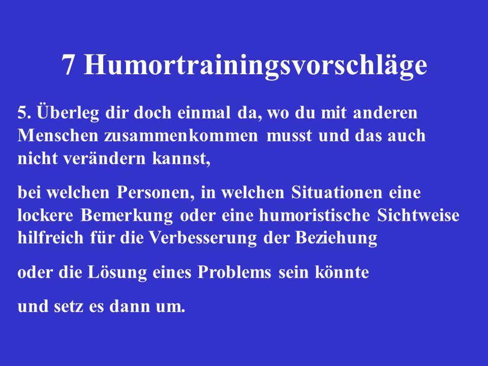 7 Humortrainingsvorschläge 5.