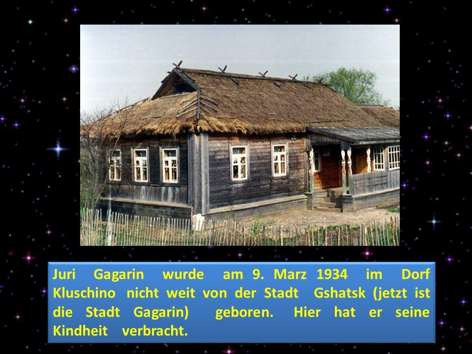 Juri Gagarin wurde am 9.