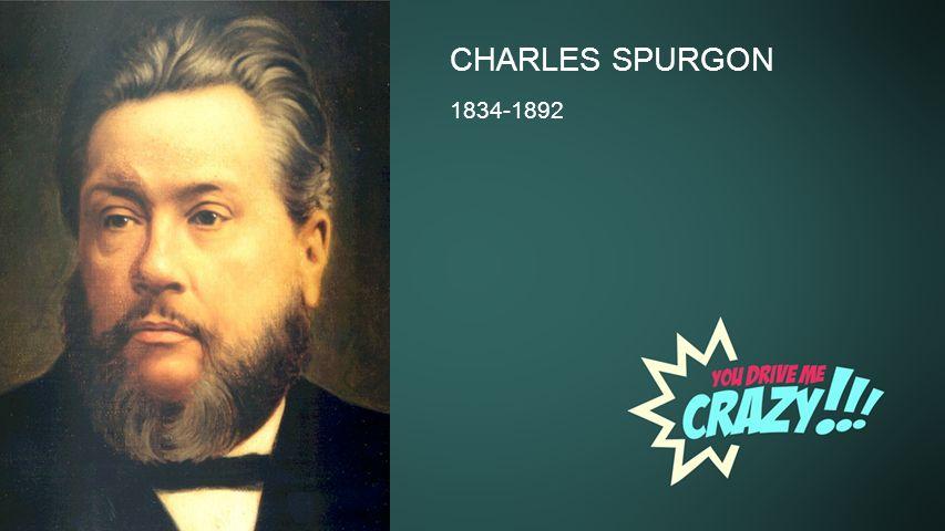 Background CHARLES SPURGON 1834-1892