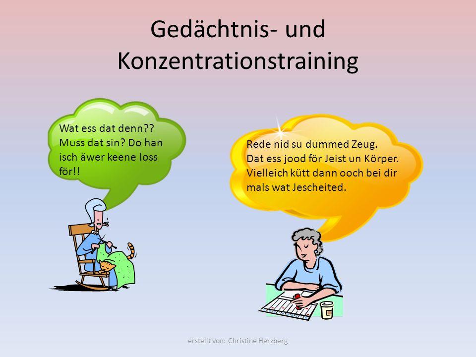 Gedächtnis- und Konzentrationstraining??!.……………………..und es geht doch!.