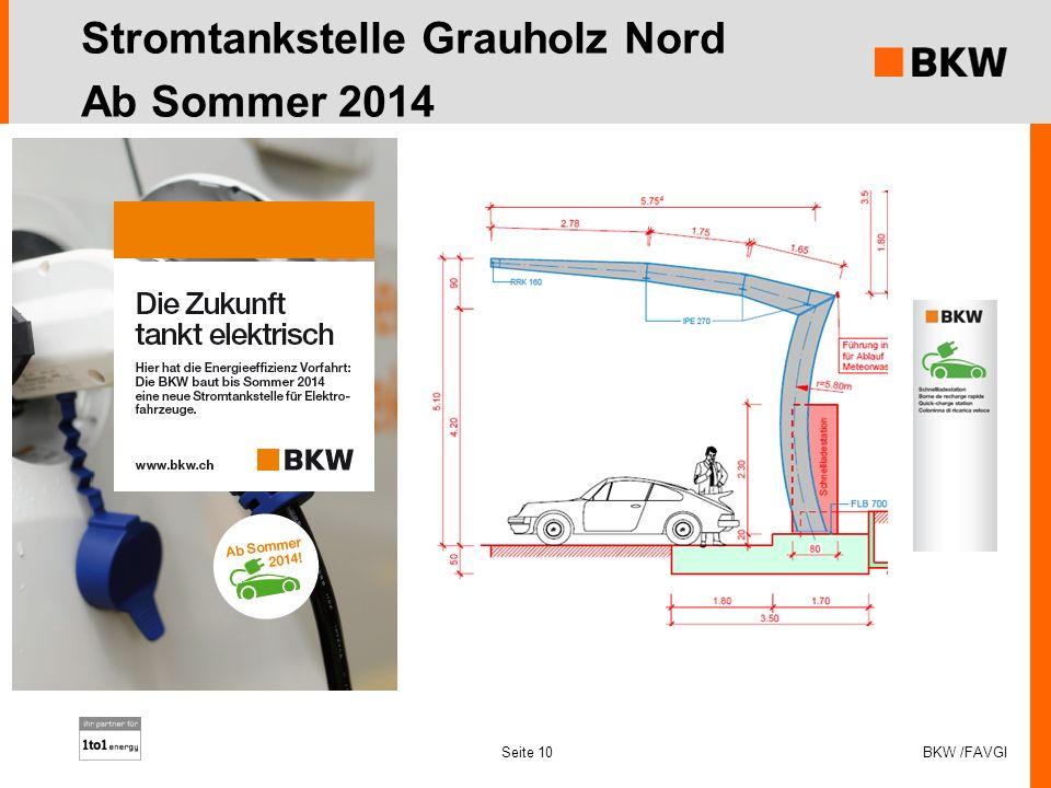 Seite 10 Stromtankstelle Grauholz Nord Ab Sommer 2014 BKW /FAVGI