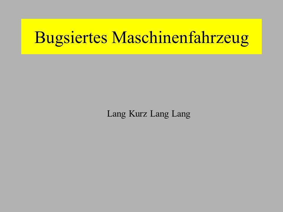 Bugsiertes Maschinenfahrzeug Lang Kurz Lang Lang