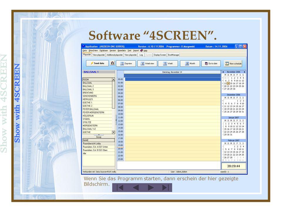 1 2 3 Load Logo Software 4SCREEN. Enter Event headline Enter Event decription
