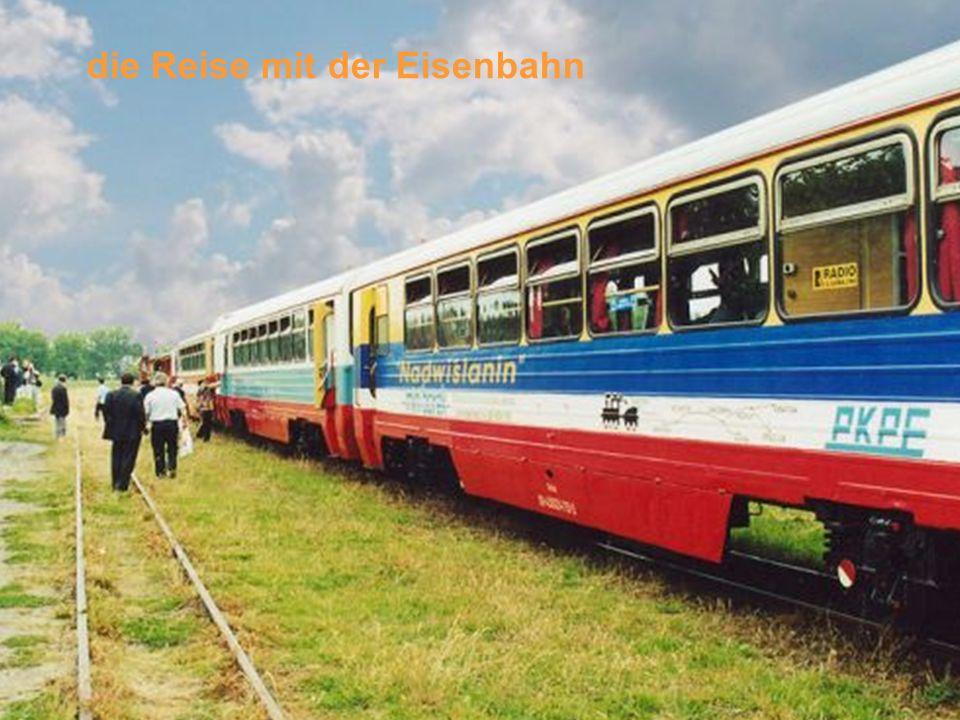 die Reise mit der Eisenbahn