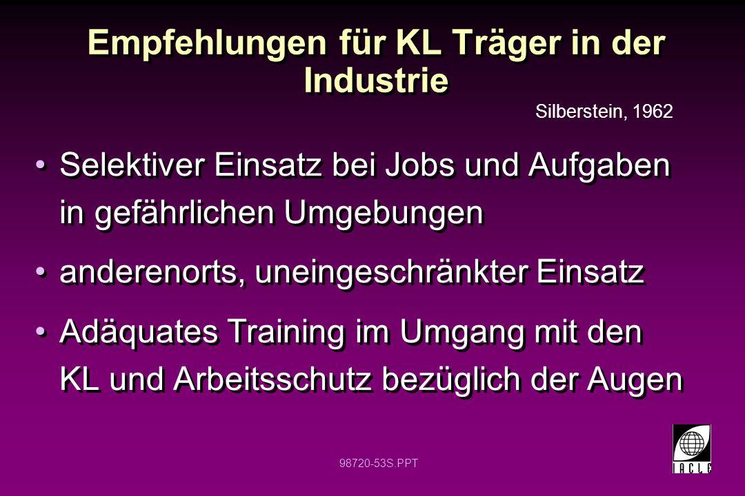 98720-53S.PPT Empfehlungen für KL Träger in der Industrie Selektiver Einsatz bei Jobs und Aufgaben in gefährlichen Umgebungen anderenorts, uneingeschr